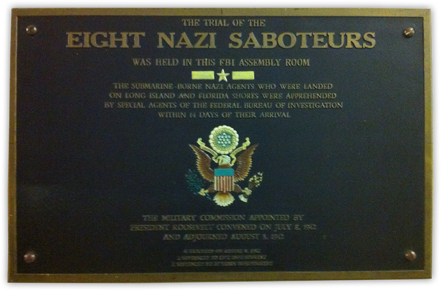 FBI Plaque About the  Holding of Eight Nazi Saboteurs
